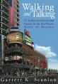 Cover of the book Walking and Talking - 57 Stories of Success and Humor in the Real Estate World of Business. Walking and talking was an early lesson I learned in commercial real estate.